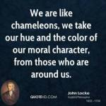 john-locke-philosopher-we-are-like-chameleons-we-take-our-hue-and-the